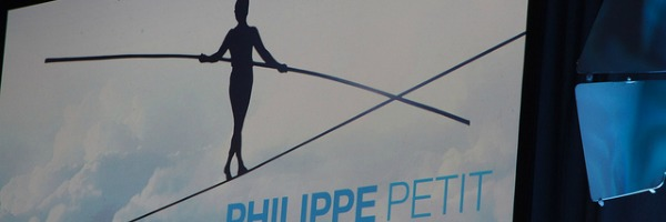 Philippe Petit: Unmöglich? Ja! Also lass uns an die Arbeit gehen.