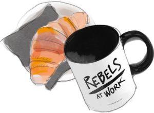 Rebels at Work Breakfast Tasse