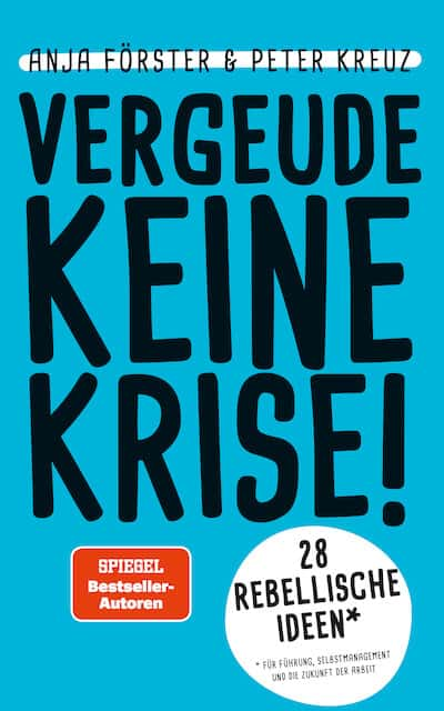 Vergeude keine Krise - Buch Anja Förster Peter Kreuz