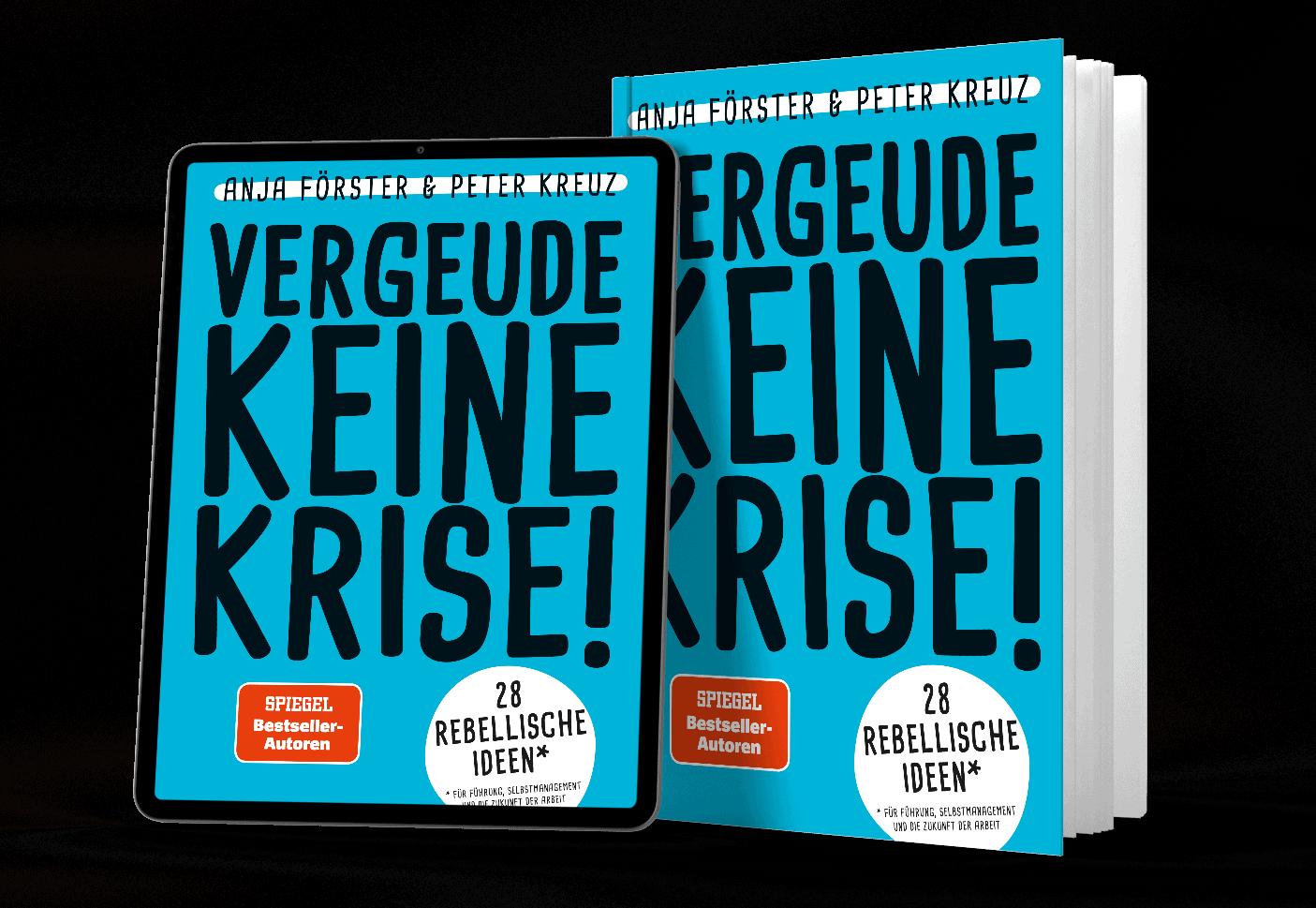 Buchcover Vergeude keine Krise - Bestseller